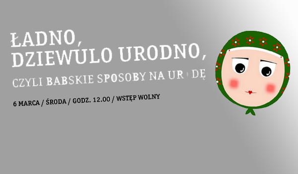 Dzien kobiet w Muzeum Etnograficznym w Toruniu