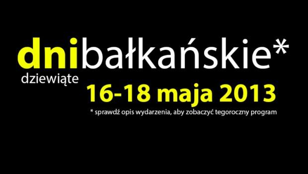 Dni Kultury Bałkańskiej w Toruniu, 16-18 maja 2013 roku