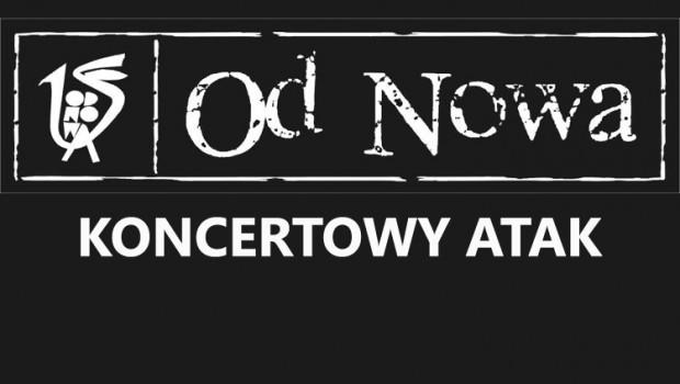 Od Nowa Torun | Od Nowa | Koncerty Torun | Koncertowy atak w Od Nowie