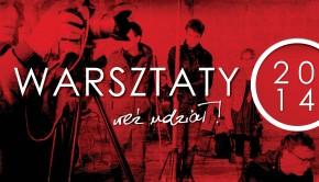 warsztaty_wez_udzial_2014